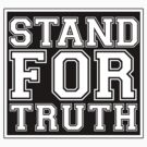 Stand For Truth by darcyg