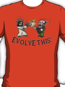 Evolve this!! T-Shirt