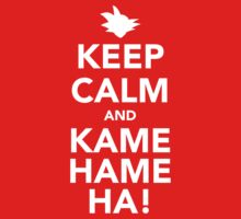 Keep Calm and Kamehameha! by textmasta