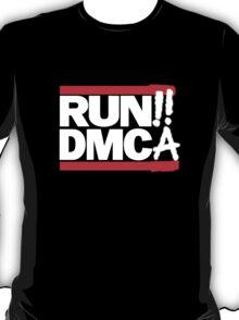 RUN!! DMCA T-Shirt