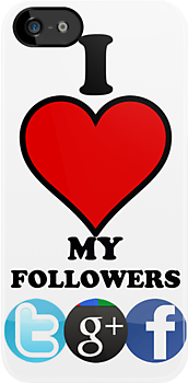 I Love My Followers ( iPhone & iPod Cases ) by PopCultFanatics