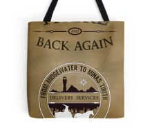 There and Back Again - Delivery Services Tote Bag