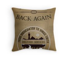 There and Back Again - Delivery Services Throw Pillow