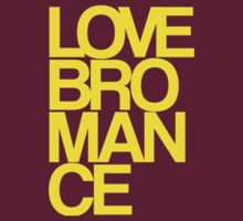 Love Bromance (yellow) by DropBass
