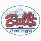 Balls sausages by viperbarratt