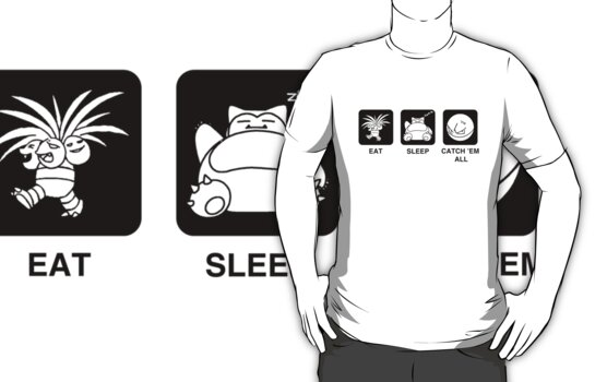 Eat Sleep Catch 'Em All by Royal Bros Art