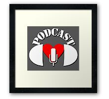 Podcasting Love Framed Print