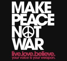 Make Peace Not War (white/magenta) by DropBass