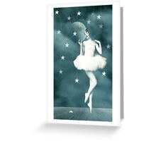 Dance Amongst The Stars Greeting Card