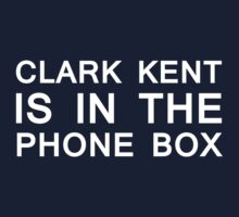 Clark Kent is in the Phone Box by s2ray