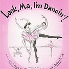 LOOK MA I'M DANCING (vintage illustration) by ART INSPIRED BY MUSIC