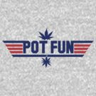 pot fun. by Dann Matthews