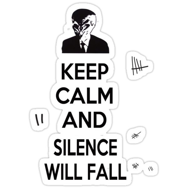 Keep Calm and Silence Will Fall by poisontao