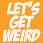 Lets get weird by personalized