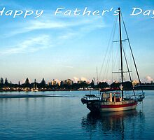 "Boat at Forster NSW Australia - ""Happy Father's Day"" Card  by Sandy1949"