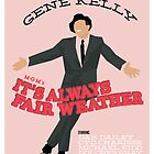MGM&#x27;s It&#x27;s Always Fair Weather by Sam Novak