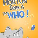 Horton Sees A Dr. Who! by thehookshot
