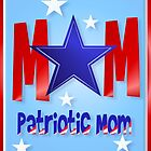 A Patriotic Blue Star Mom by Lotacats