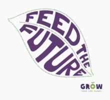 Feed the Future - Grow! by Alessandro Ionni