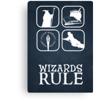 Wizards Rule Canvas Print