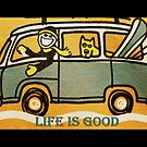 Life is good! by ©The Creative  Minds
