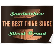 The Best Thing Since Sliced Bread Poster