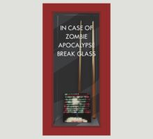 In Case of Zombie Apocalypse Break Glass by merrypranxter