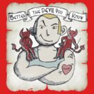 Better the Devil You Know - Vintage by Paul Webster