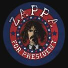 Frank Zappa for President by LamericaTees