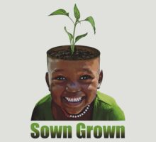 Sown Grown by ToastedGhost