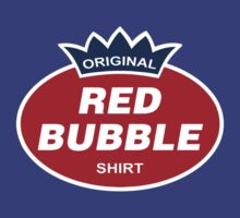 Original Red Bubble Shirt  by gorillamask