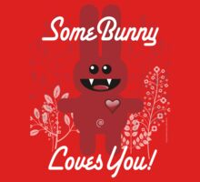 SOME BUNNY LOVES YOU! Kids Clothes
