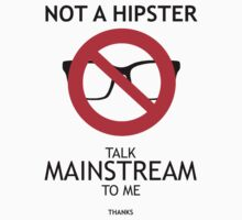 Not a hipster by valelanz94