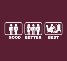 Good, Better, Best 1 by stabilitees