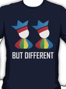Same Same - But Different (Unisex) T-Shirt