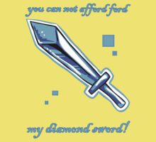 You can not afford, 'ford Ford, my diamond sword! Kids Clothes