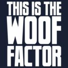 WOOF Factor by mancerbear