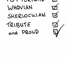 Potterhead, Whovian, Sherlockian, Tribute, and Proud by BethanApple