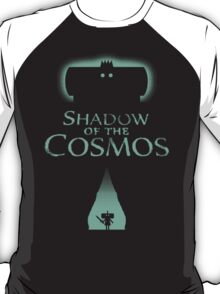 SHADOW OF THE COSMOS T-Shirt