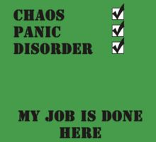 Chaos, Panic & Disorder, My Job is Done by gemzi-ox