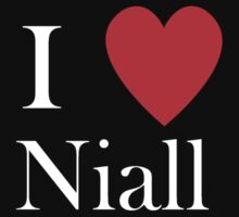 i love niall  by Tia Knight