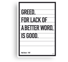 My Wall Street Movie Quote poster Canvas Print