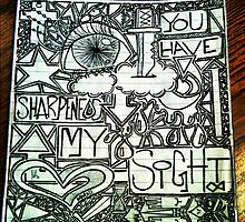 You Have Sharpened My Sight by Garrett Hanson