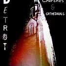 Save Detroit's Churches and Cathedrals by lilynoelle