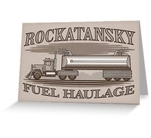 Rockatansky Fuel Haulage Greeting Card