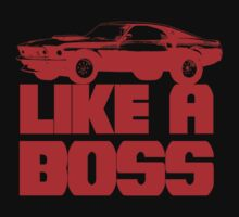 Like a Boss! (Red) by ruckus666