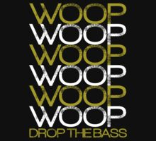 WoopWoopWoop (dark yellow/white) by DropBass