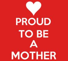 Proud To Be A Mother by Antigoni