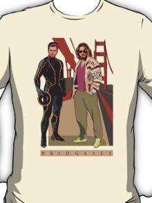 Bridgeseses T-Shirt