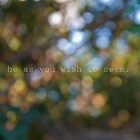 be as you wish to seem by Gabrielle Agius